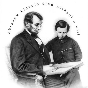Abraham Lincoln Died Without a Will